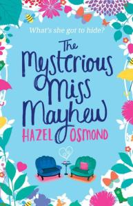 The Mysterious Miss Mayhew appears courtesy of Hazel Osmond